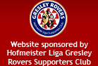 Website sponsored by Hofmeister Liga Gresley Rovers Supporters Club